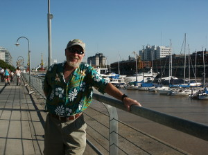 Jeff in Buenos Aires,Argentina with Puerto Madero marina in the background